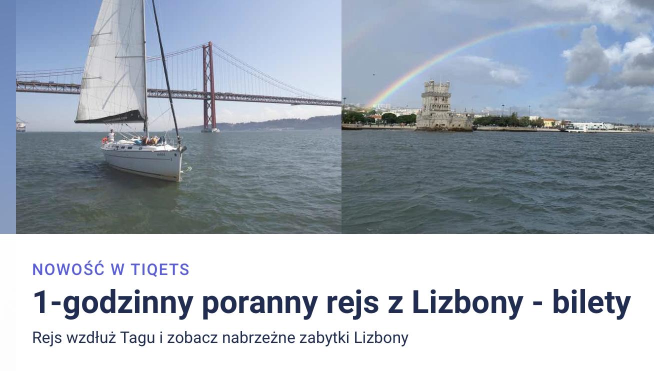Belem Lizbona Polski Przewodnik po Lizbonie Wycieczki Zwiedzanie Co Warto zobaczyć Gdzie zjeść co odwiedzić polecane zabytki i atrakcje Portugalia Rejsy po rzece i oceanie